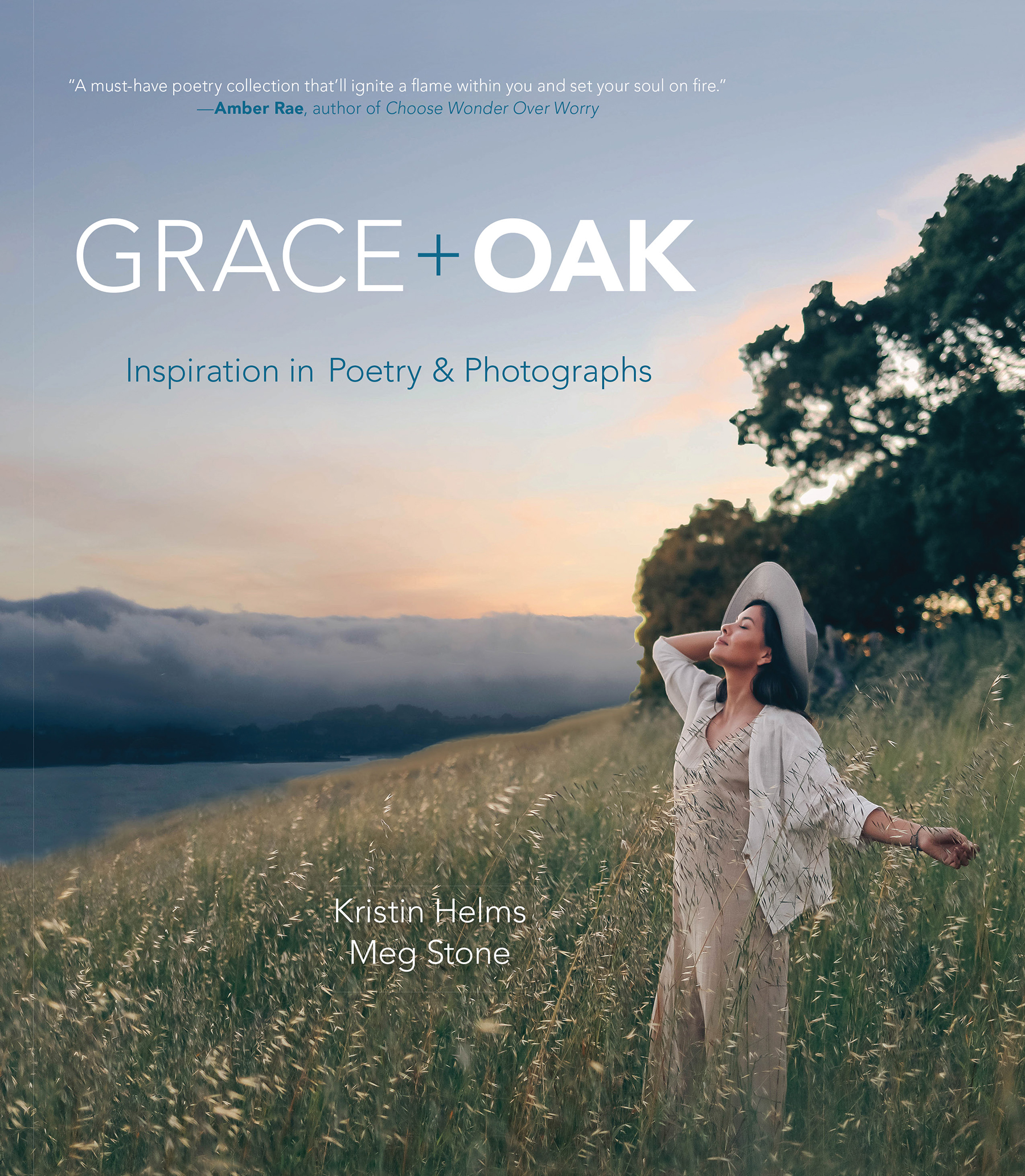 Grace + Oak: Inspiration in Poetry and Photographs