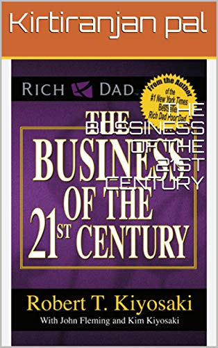 THE BUSSINESS OF THE 21ST CENTURY