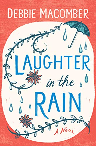 Laughter in the Rain: A Novel