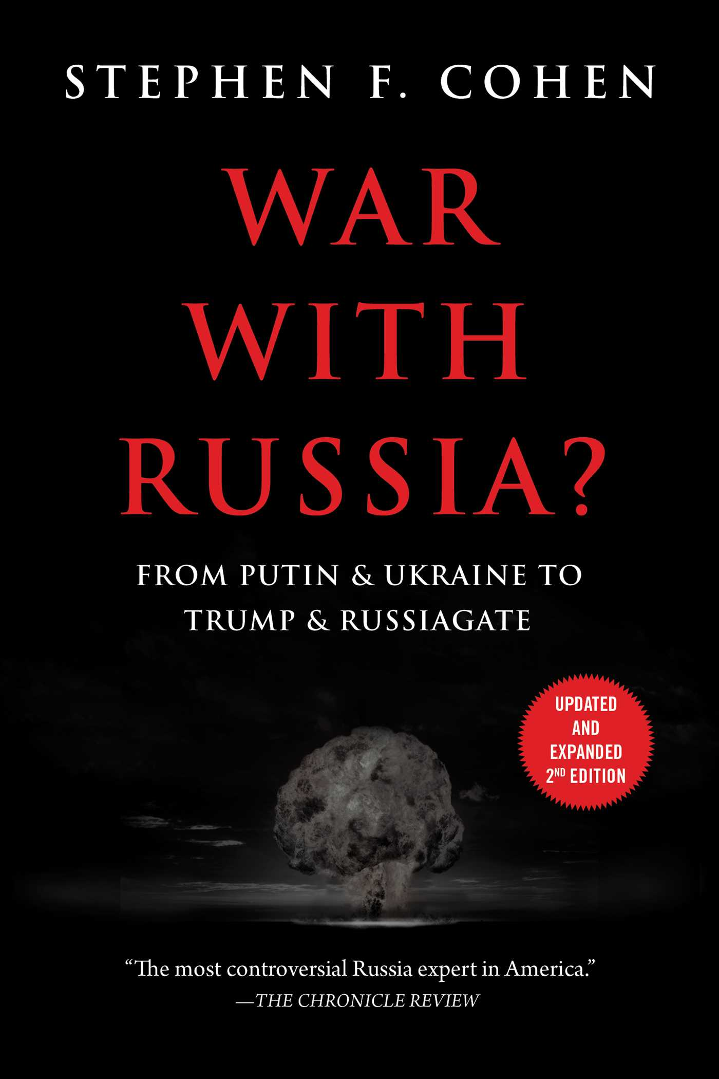 War with Russia?: From Putin Ukraine to Trump Russiagate
