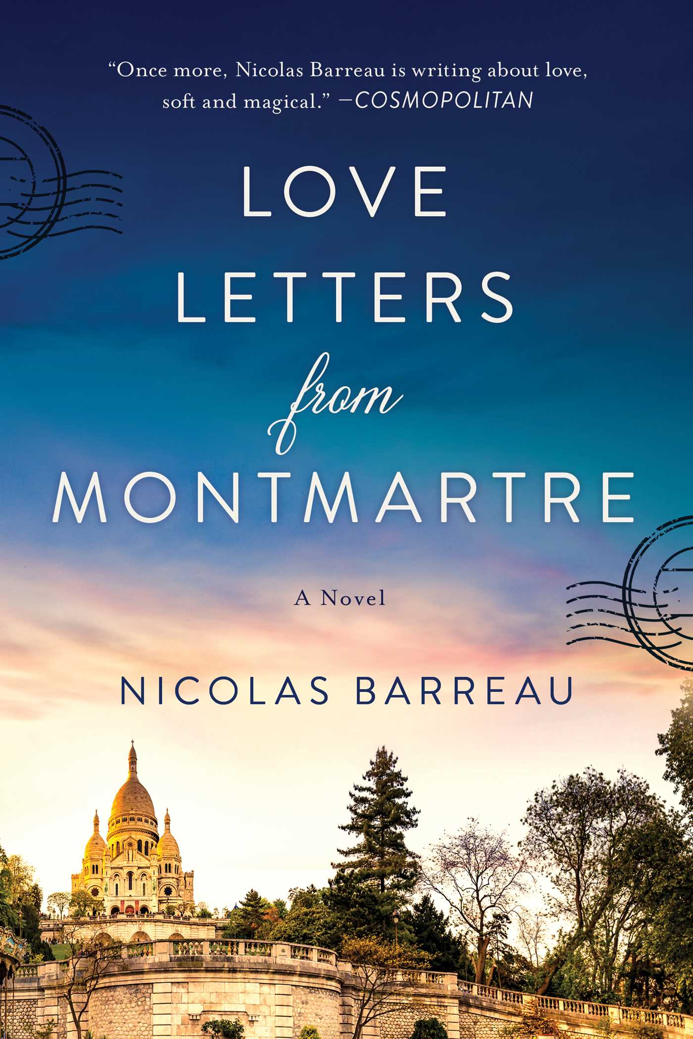 Love Letters from Montmartre: A Novel