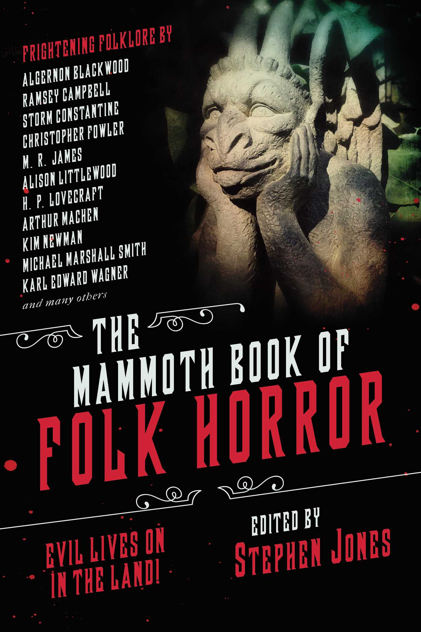 The Mammoth Book of Folk Horror: Evil Lives On in the Land!