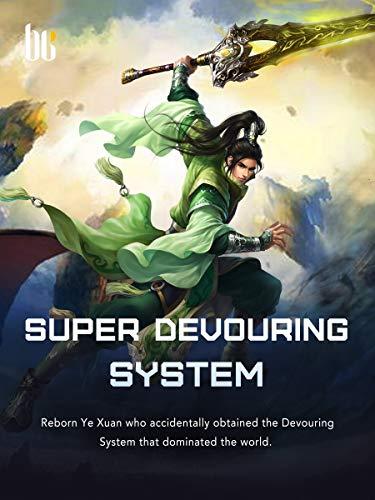 Super Devouring System: Volume 37