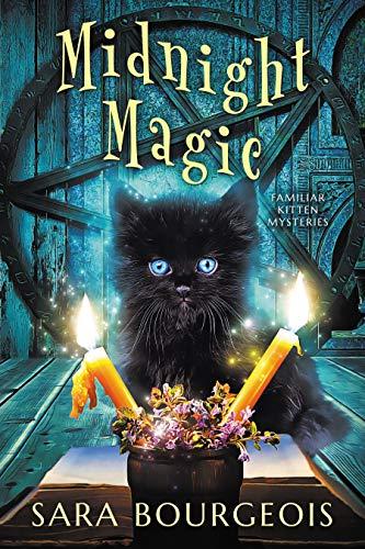 Midnight Magic (Familiar Kitten Mysteries #2)