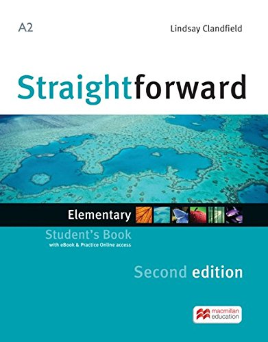 Straightforward Second Edition. Elementary / Package:: Student's Book with ebook and Workbook with Audio-CD
