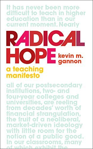 Radical Hope: A Teaching Manifesto