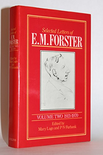 Selected Letters of E.M. Forster, Vol. 2: 1921-1970
