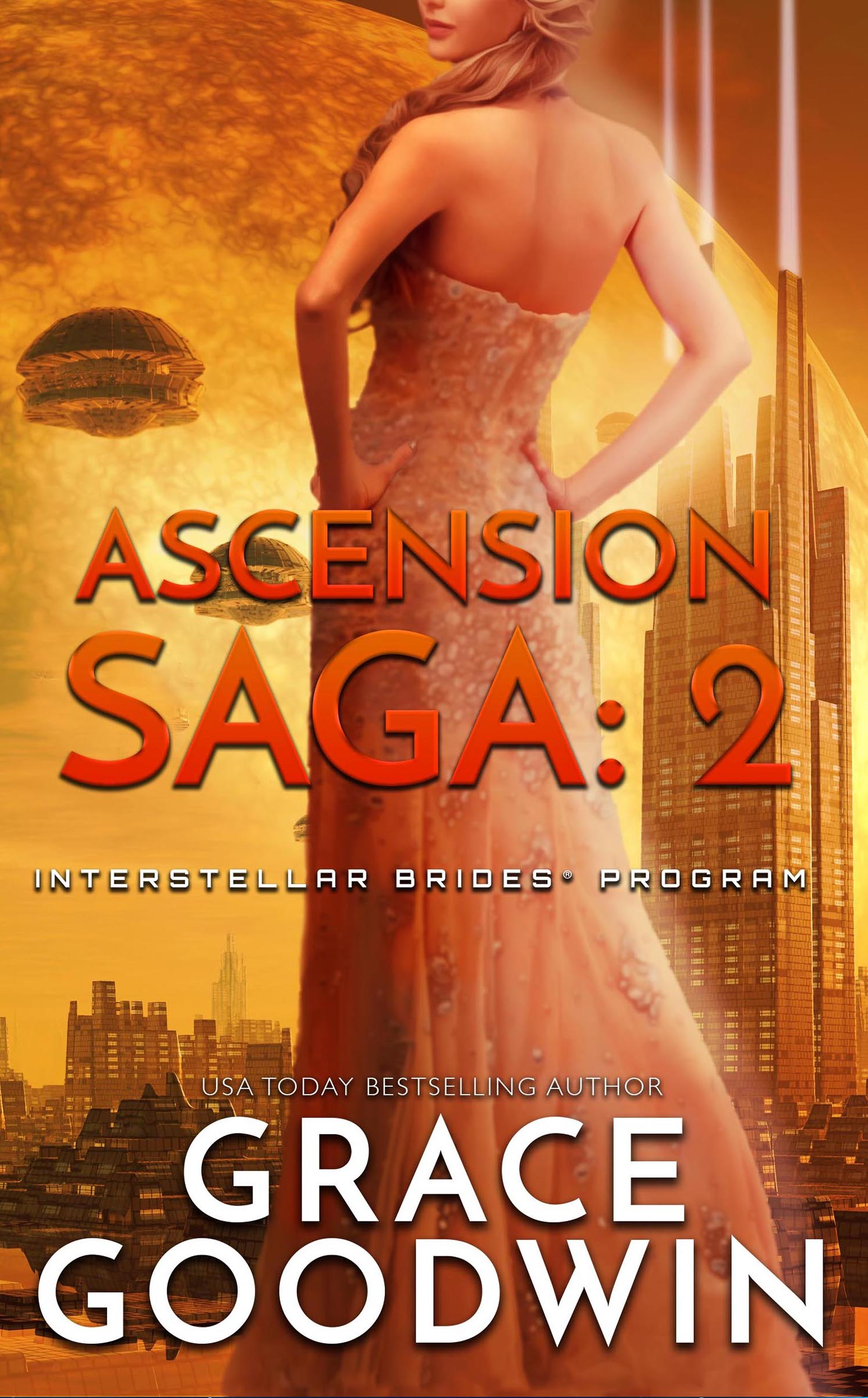 Trinity; Part 2 (Interstellar Brides; Ascension Saga, #1 part 2 of 3)