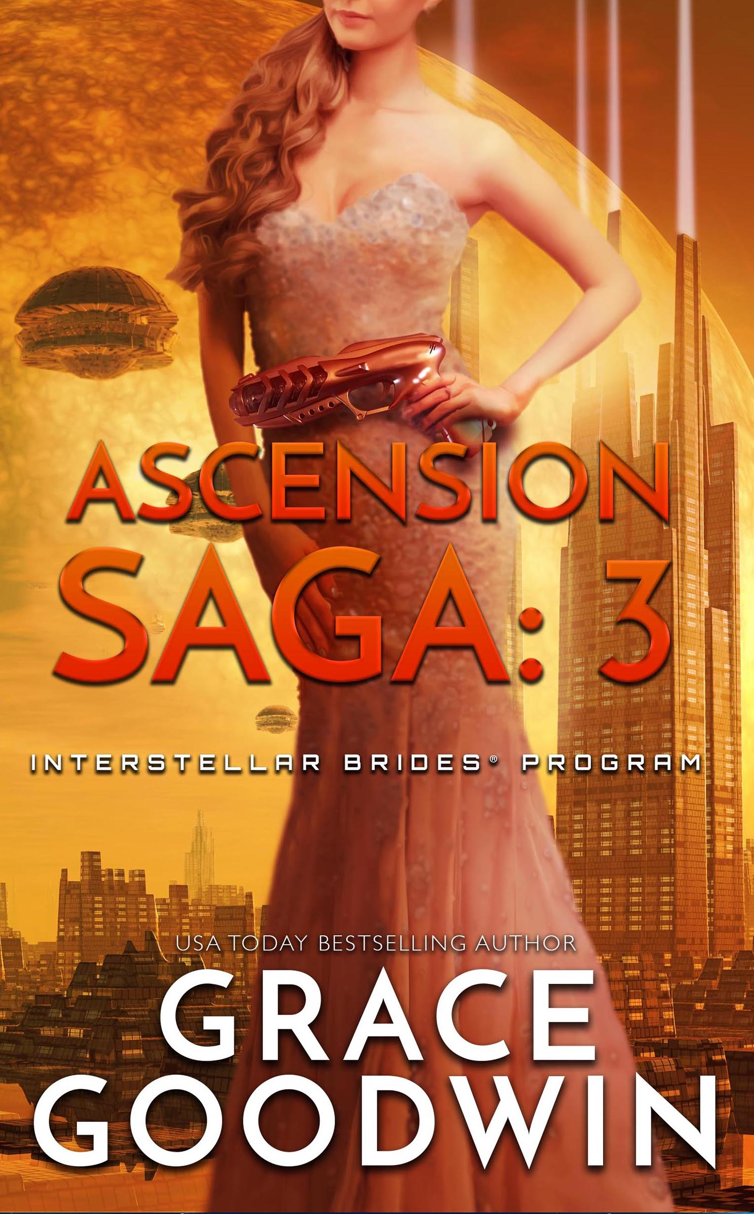 Trinity; Part 3 (Interstellar Brides; Ascension Saga, #1 part 3 of 3)