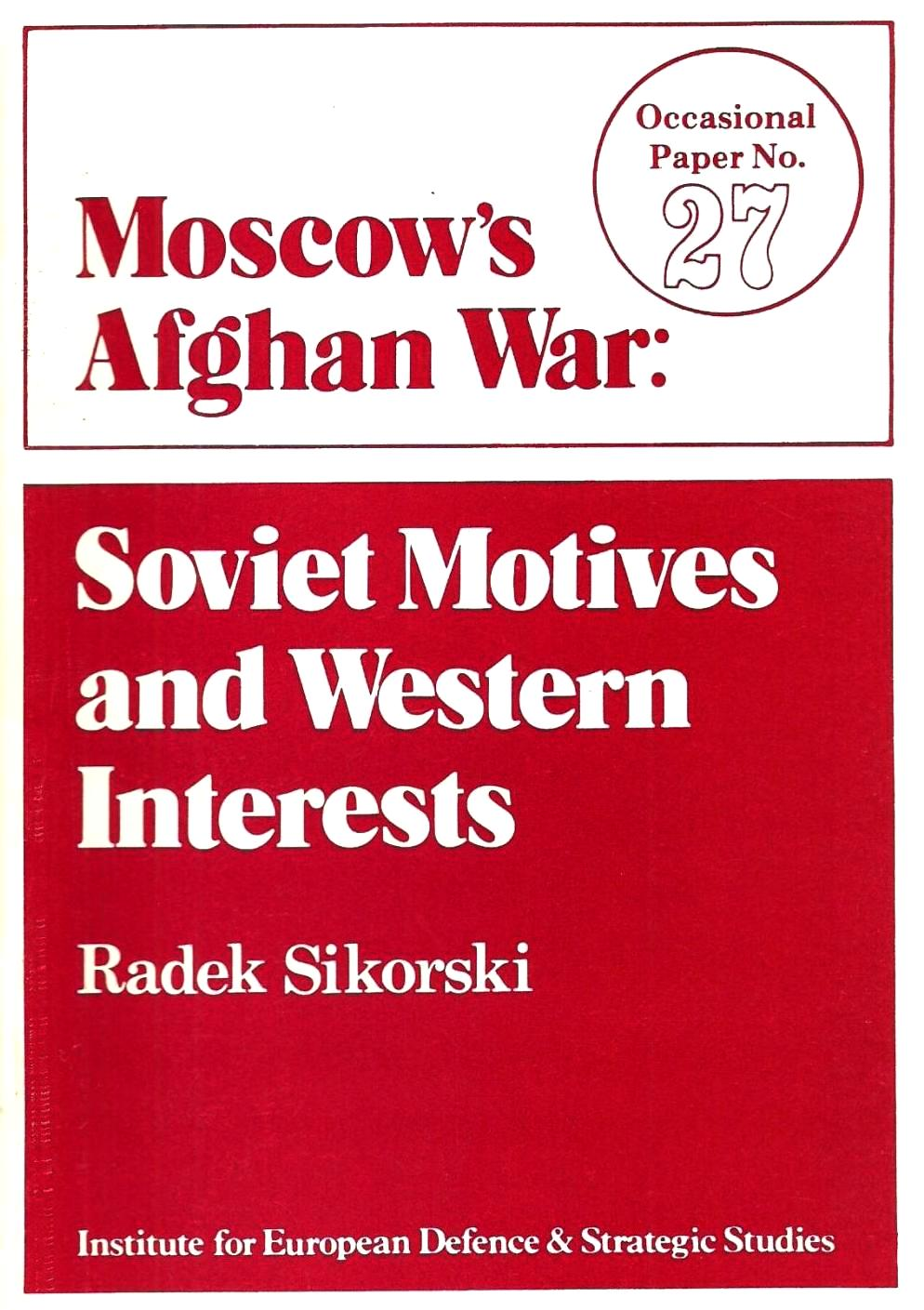 Moscow's Afghan War: Soviet Motives and Western Interests