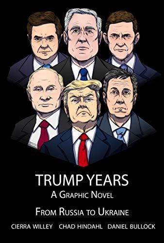 Trump Years: From Russia to Ukraine