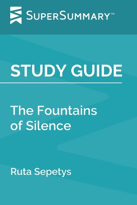Study Guide: The Fountains of Silence by Ruta Sepetys