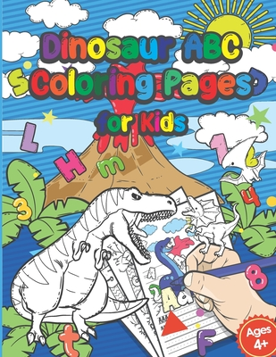 Dinosaur Abc Coloring Pages For Kids: Fine Motor Skills And Swing Exercises - Coloring Book Tracing The Alphabet A-Z - Kindergarten And Preschool Preparation - Kids Ages 4-6