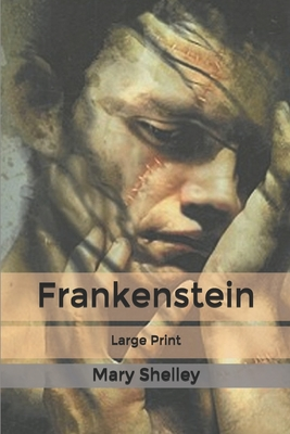 Frankenstein: Large Print