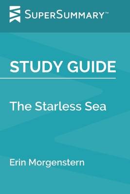Study Guide: The Starless Sea by Erin Morgenstern