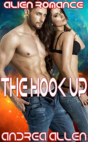 The Hook Up: Alien Romance