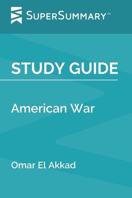 Study Guide: American War by Omar El Akkad