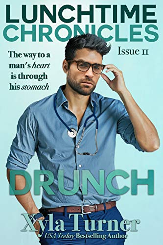 Lunchtime Chronicles, Issue 11: Drunch