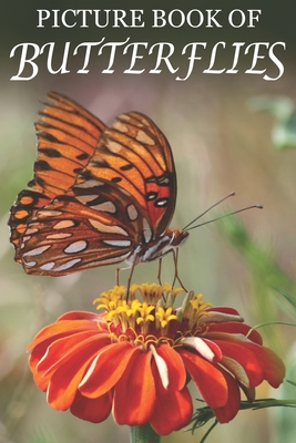 Picture Book of Butterflies: For Seniors with Dementia [Best Gifts for People with Dementia]