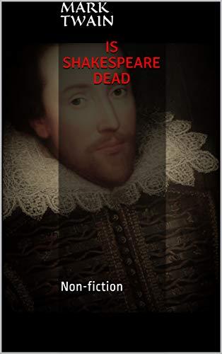 Is Shakespeare Dead : Non-fiction