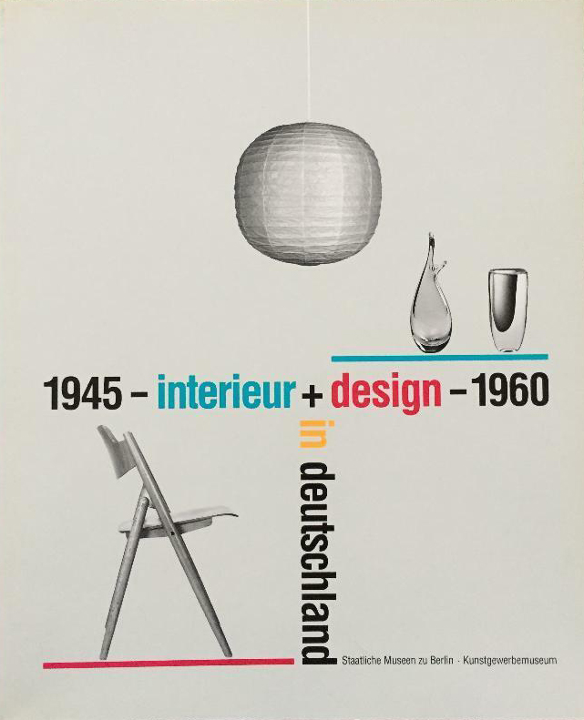 Interieur + Design in Deutschland 1945-1960