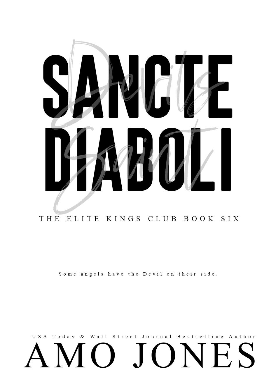 Sancte Diaboli: Part One (The Elite Kings Club, #6)