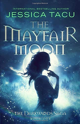 The Mayfair Moon (Darkwoods #1)