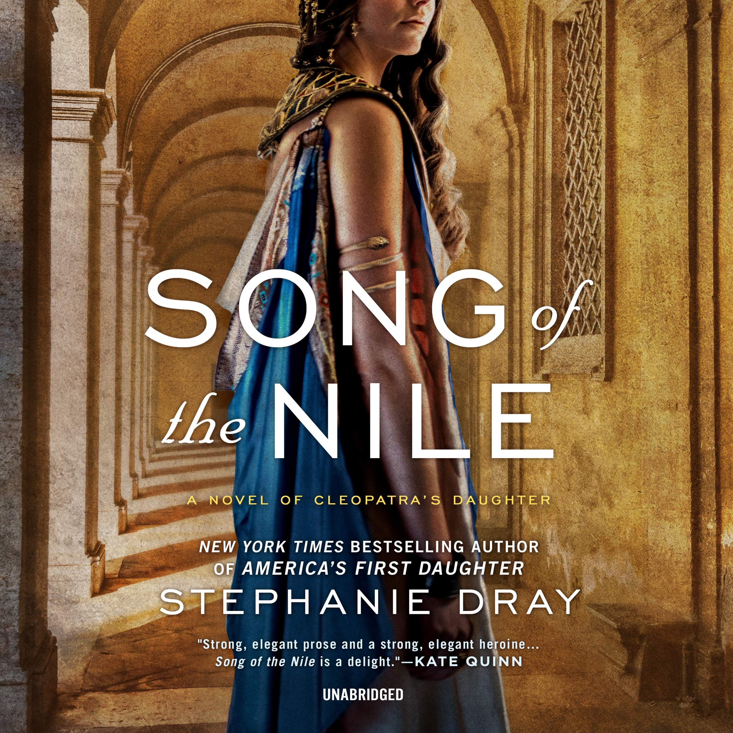 Song of the Nile: The Cleopatra's Daughter Trilogy, book 2