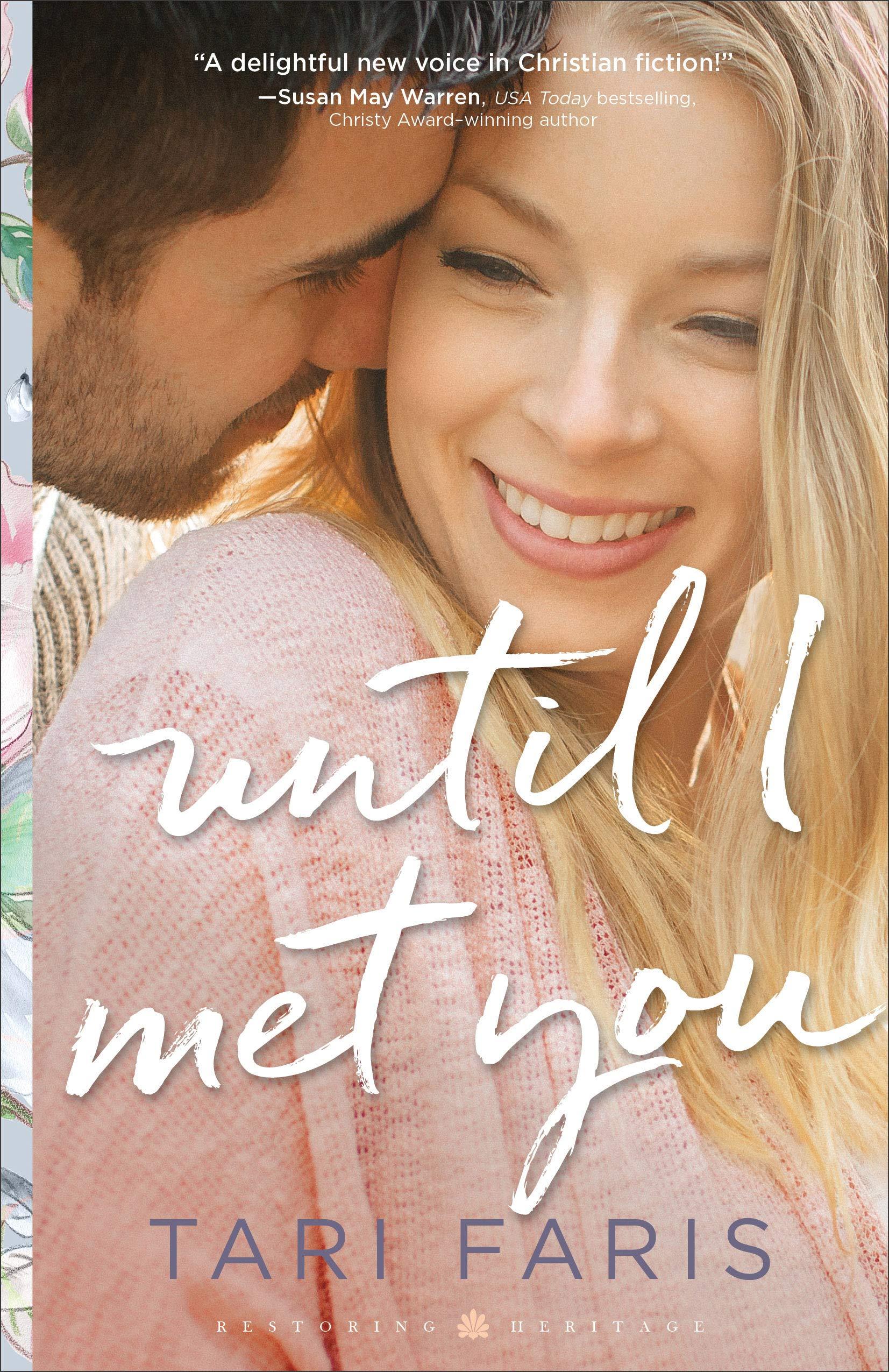 Until I Met You (Restoring Heritage, #2)