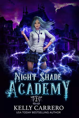 Night Shade Academy 2  (Night Shade Academy, #2)