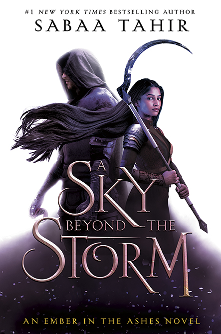 A Sky Beyond the Storm (An Ember in the Ashes, #4)