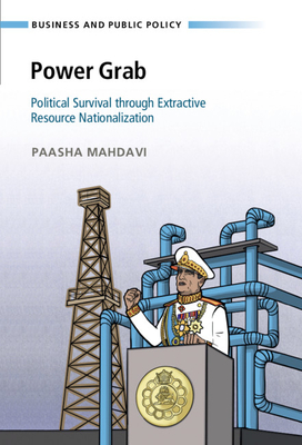 Power Grab: Political Survival Through Extractive Resource Nationalization