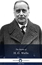 Delphi Collected Works of H. G. Wells
