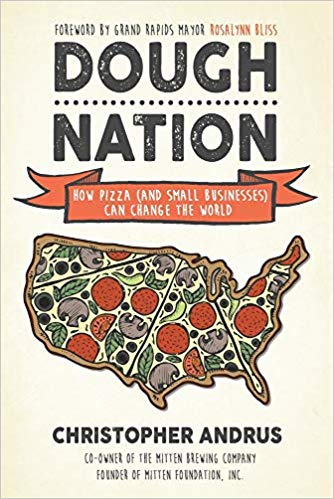 Dough Nation: How Pizza (and Small Businesses) Can Change the World