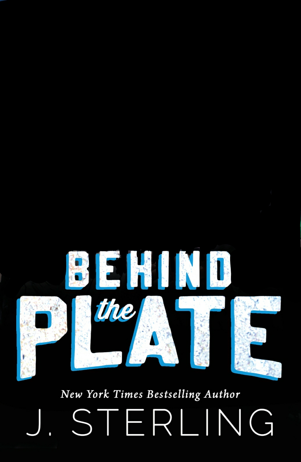 Behind the Plate (the Boys of Baseball #2)