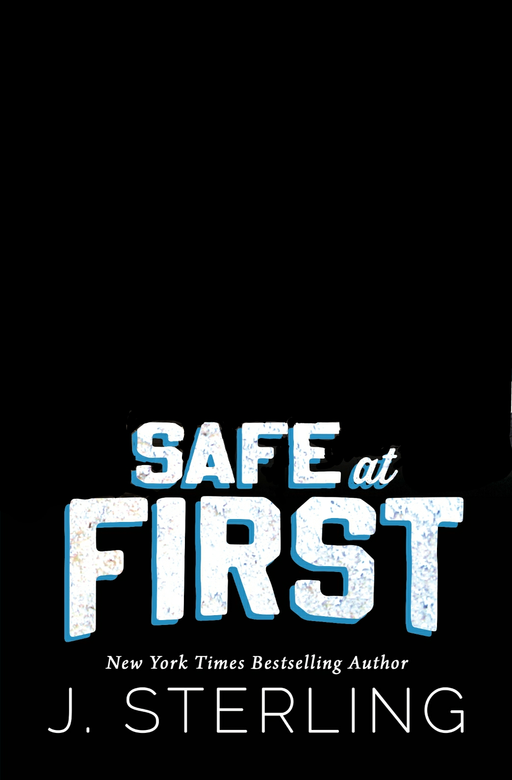 Safe at First (the Boys of Baseball #3)