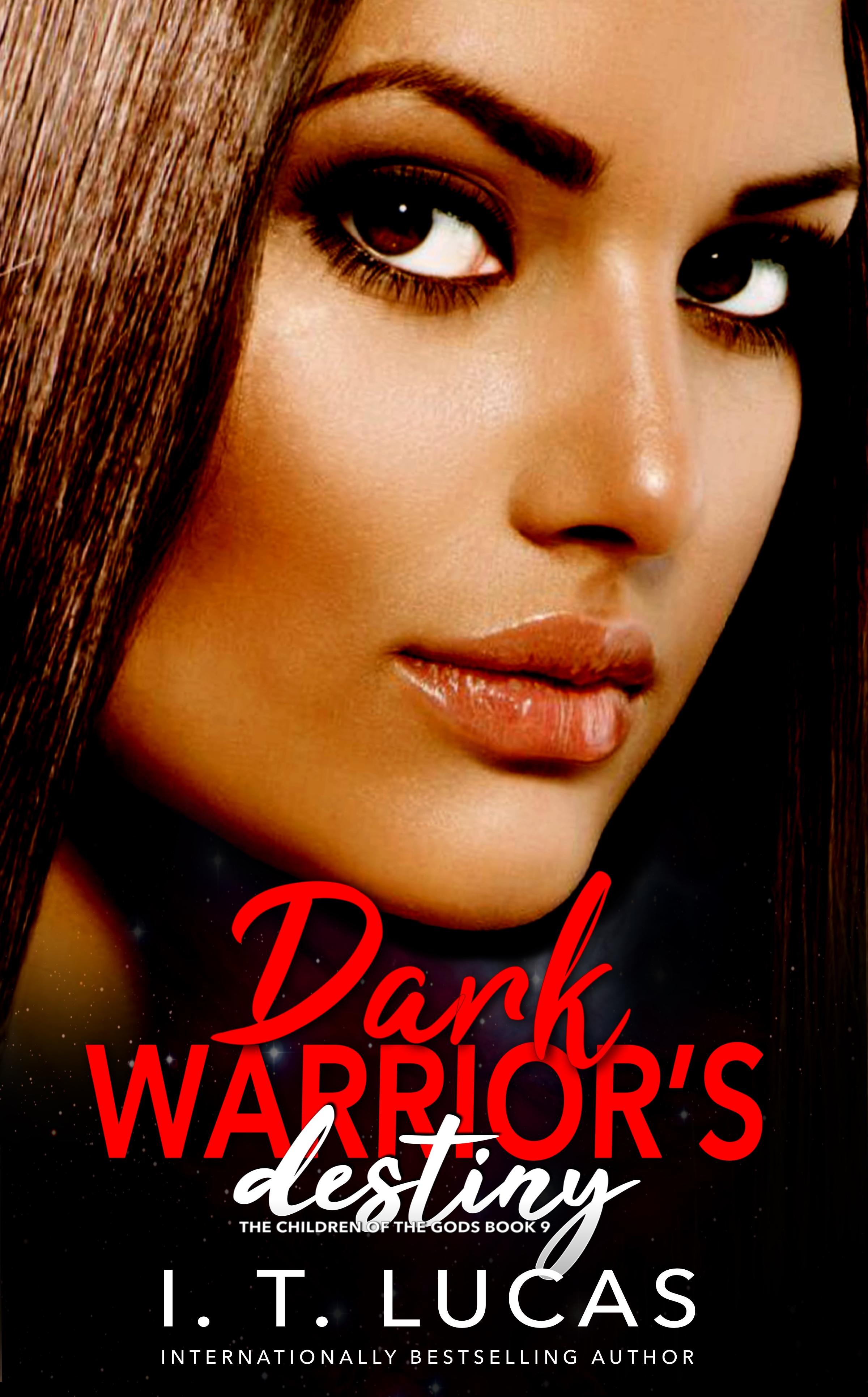 Dark Warrior's Destiny (The Children of the Gods, #9)