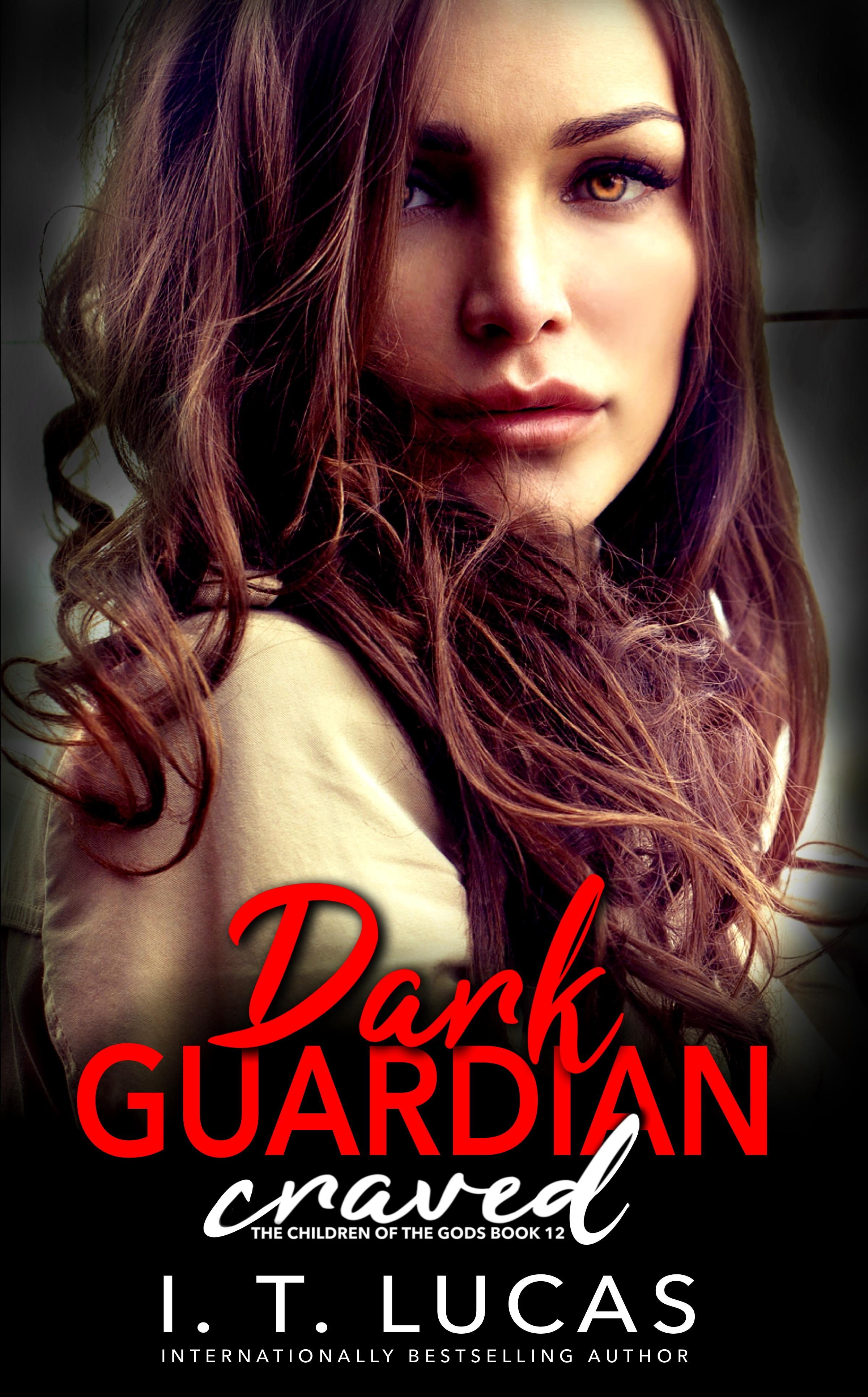 Dark Guardian Craved (Children of the Gods #12)