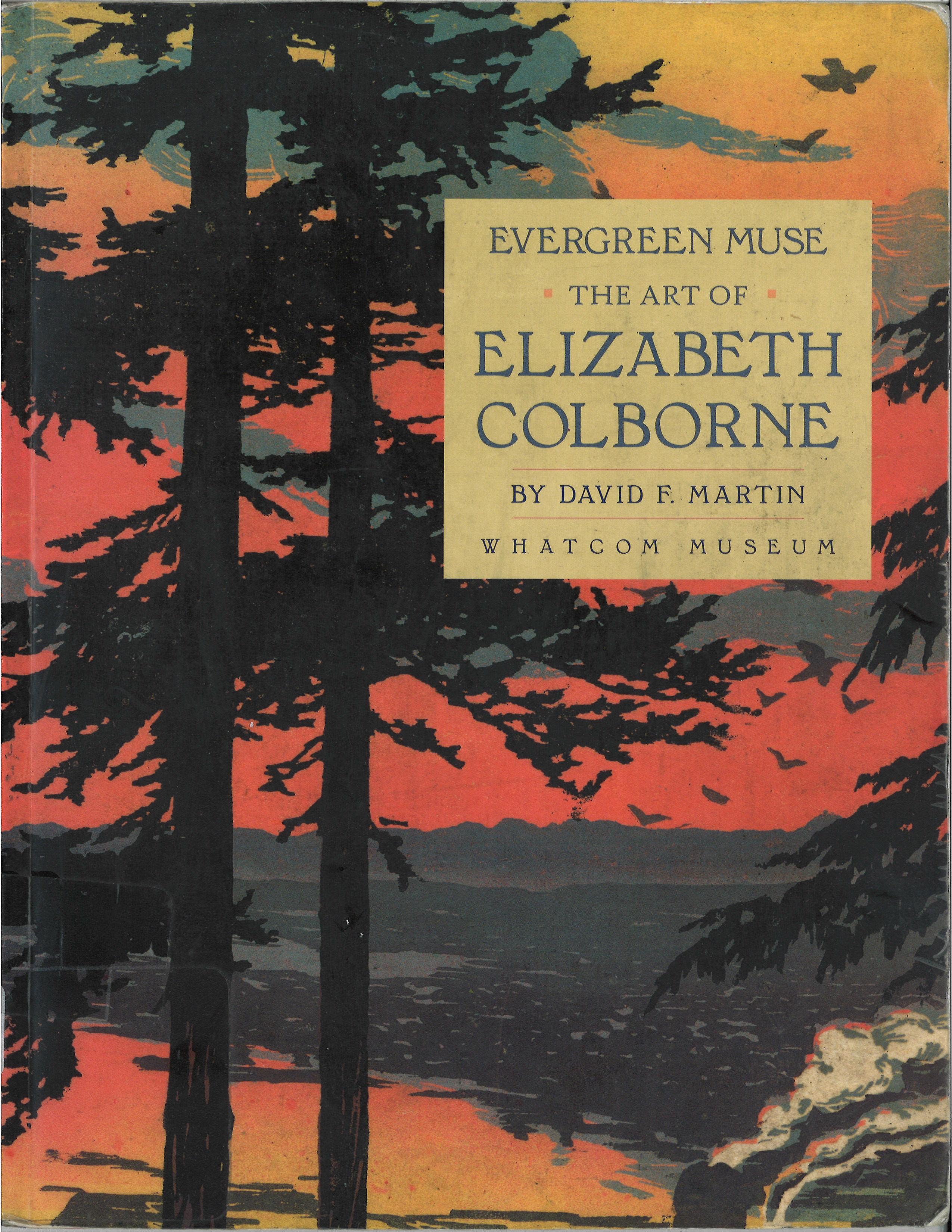 Evergreen Muse: The Art of Elizabeth Colborne