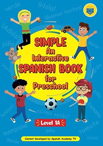 Simple: An Interactive Spanish Book for Preschool