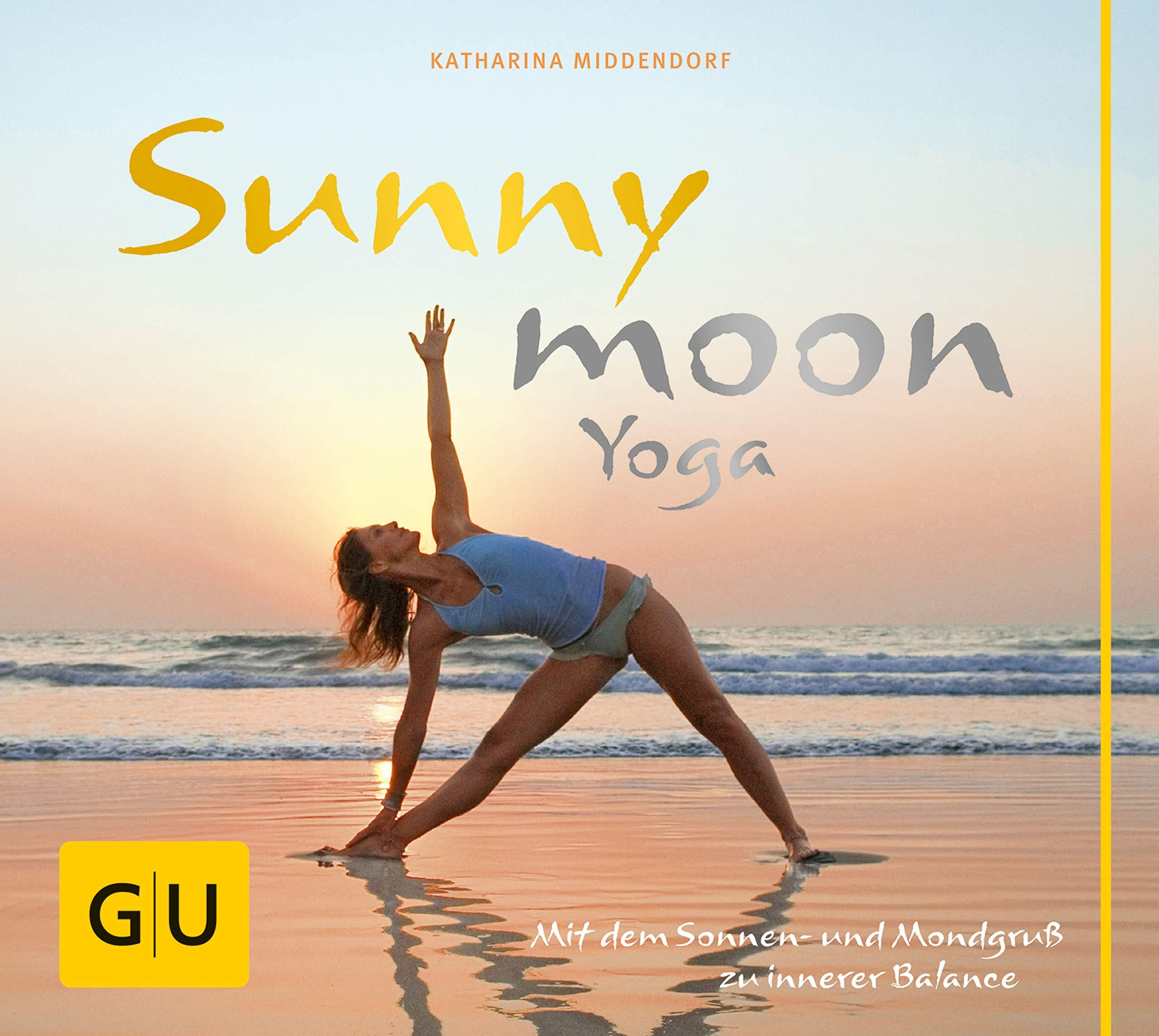 Sunnymoon-Yoga: Mit Sonnen- und Mondgruß zu innerer Balance