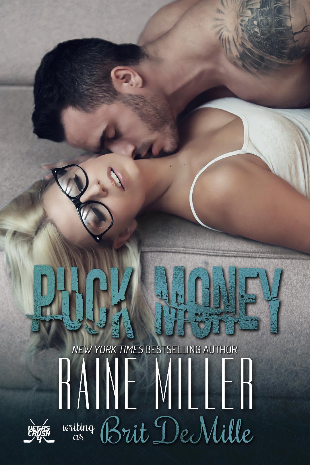 Puck Money: A Hockey Love Story (Vegas Crush, #4)
