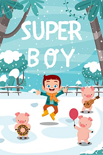 Books for kids: Super Boy : Free Stories For Kids Ages 2-8 (Kids Books Children's Books - Free Stories)