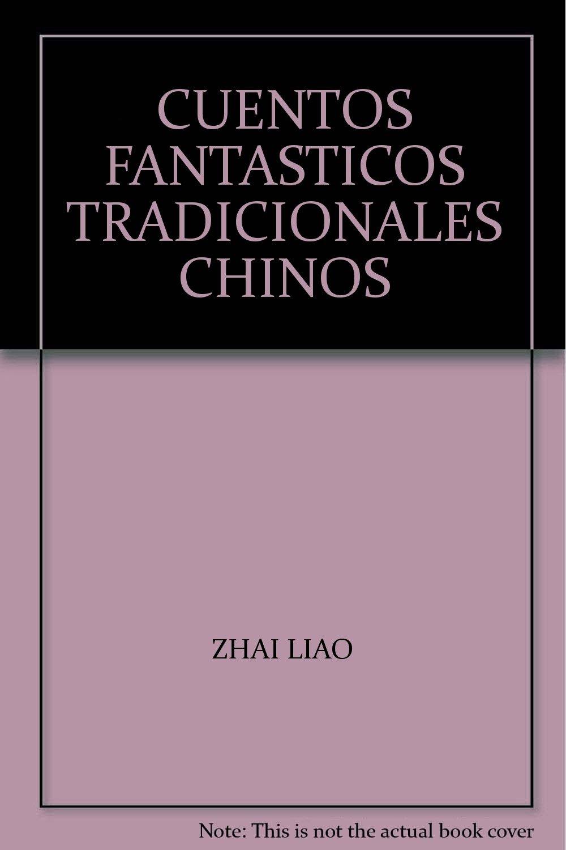CUENTOS FANTASTICOS TRADICIONALES CHINOS