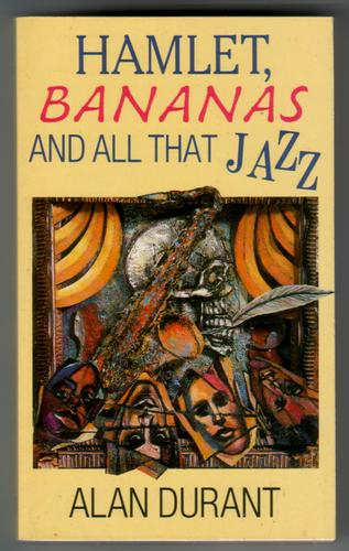 Hamlet, Bananas and All That Jazz