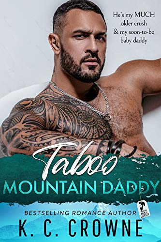 Taboo Mountain Daddy (Mountain Men of Liberty, #6)