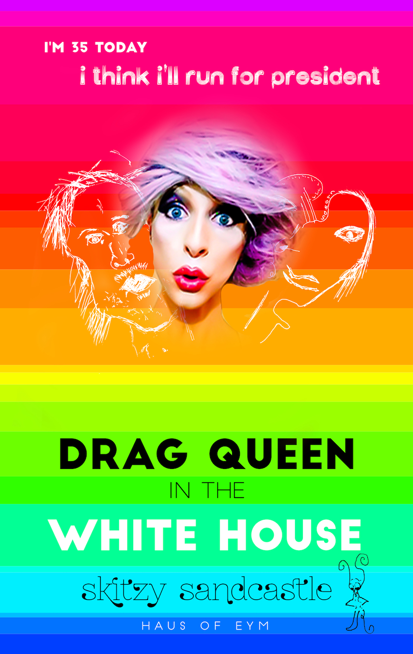 drag queen in the white house