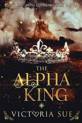 The Alpha King (Kingdom of Askara #1)