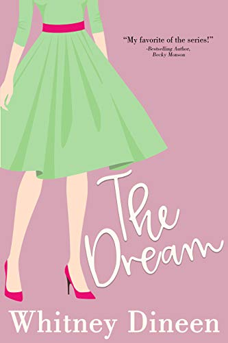 The Dream (The Creek Water Series, #4)