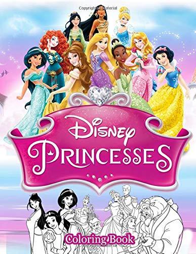 Disney Princesses Cloring Book: Coloring Book for Kids Ages 3 - 7, Disney Princesses Coloring Book (Unofficial)